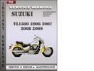 Thumbnail Suzuki VL1500 2006 2007 2008 2009 Factory Service Repair Manual Download