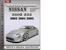 Thumbnail Nissan 350z z33 2003 2004 2005 Factory Service Repair Manual Download