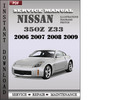 Thumbnail Nissan 350z z33 2006 2007 2008 2009 Factory Service Repair Manual Download