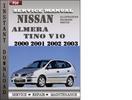 Thumbnail Nissan Almera Tino V10 2000 2001 2002 2003 Factory Service Repair Manual Download