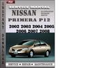 Thumbnail Nissan Primera P12 2002 2003 2004 2005 2006 2007 2008 Factory Service Repair Manual Download