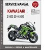 Thumbnail Kawasaki Z1000 2010-2013 Service Repair Manual PDF