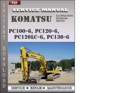 komatsu pc100 6 pc120 6 pc120lc 6 pc130 6 factory. Black Bedroom Furniture Sets. Home Design Ideas