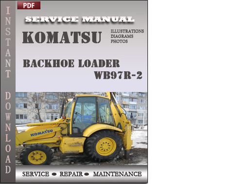 komatsu wb97r 2 backhoe loader factory service repair. Black Bedroom Furniture Sets. Home Design Ideas