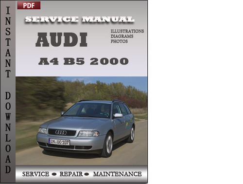 audi a4 b5 2000 factory service repair manual download. Black Bedroom Furniture Sets. Home Design Ideas