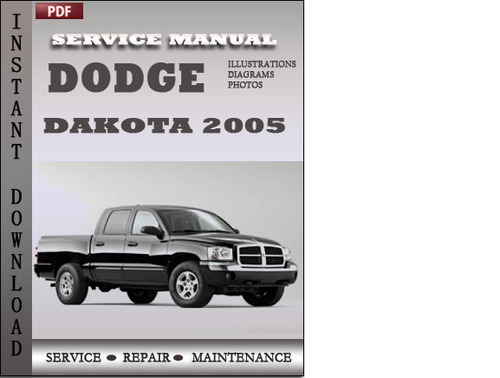 Pay for Dodge Dakota 2005 Factory Service Repair Manual Download