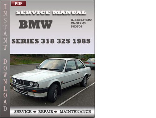 bmw 3 series 318 325 1985 factory service repair manual. Black Bedroom Furniture Sets. Home Design Ideas