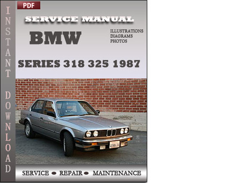 bmw 3 series 318 325 1987 factory service repair manual. Black Bedroom Furniture Sets. Home Design Ideas