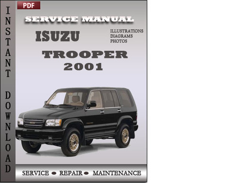 isuzu trooper 2001 factory service repair manual download downloa rh tradebit com 2001 isuzu trooper repair manual pdf 2001 Isuzu Trooper LS Manual