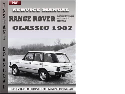 Range Rover Classic 1987 Factory Service Repair Manual Download