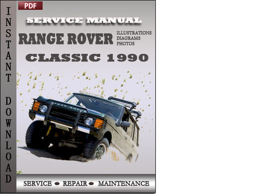 Range Rover Classic Factory Service Repair Manual Download D - Range rover maintenance schedule