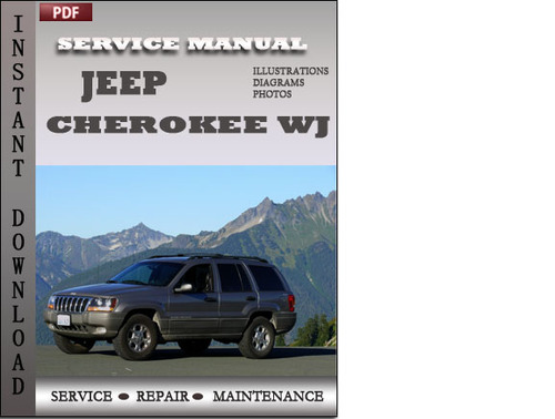 jeep grand cherokee wj factory service repair manual. Black Bedroom Furniture Sets. Home Design Ideas