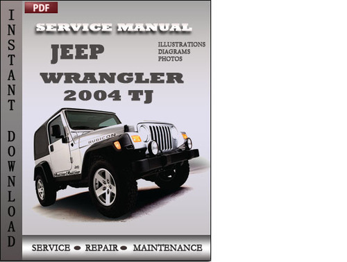 jeep wrangler 2004 tj factory service repair manual. Black Bedroom Furniture Sets. Home Design Ideas