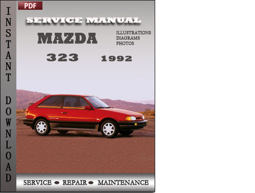 Pay for Mazda 323 1992 Factory Service Repair Manual Download