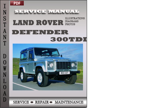 land rover defender 300tdi factory service repair manual download rh tradebit com 2002 land rover discovery owners manual pdf land rover discovery user manual pdf