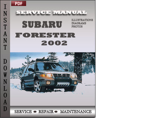 subaru forester 2002 factory service repair manual. Black Bedroom Furniture Sets. Home Design Ideas