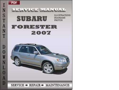 subaru forester 2007 factory service repair manual download downl rh tradebit com subaru forester 2007 service manual pdf subaru forester 2007 repair manual pdf