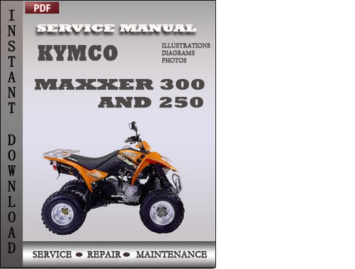 kymco maxxer 300 and 250 factory service repair manual download d. Black Bedroom Furniture Sets. Home Design Ideas