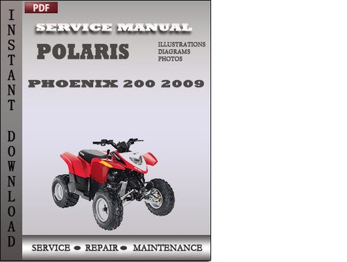 polaris phoenix 200 2009 factory service repair manual download d rh tradebit com polaris phoenix 200 repair manual polaris phoenix 200 repair manual