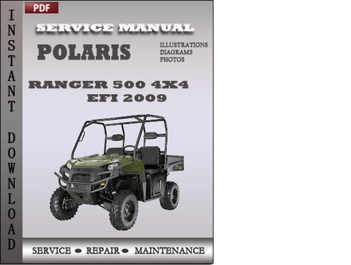 Polaris Ranger 500 4x4 Efi 2009 Factory Service Repair