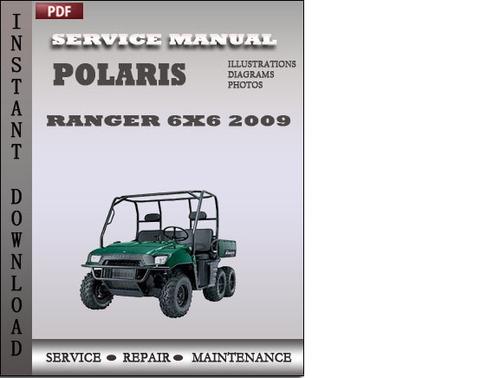 Polaris Ranger 4x4 Crew 2009 Ranger 6x6 2009 Factory