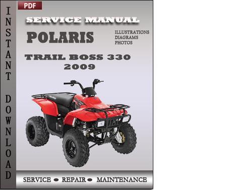 polaris trail boss 330 trail blazer 330 2009 factory service repair rh tradebit com polaris trail boss 330 shop manual polaris trail boss 330 workshop manual