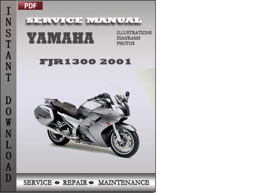 Pay for Yamaha FJR1300 2001 Factory Service Repair Manual Download