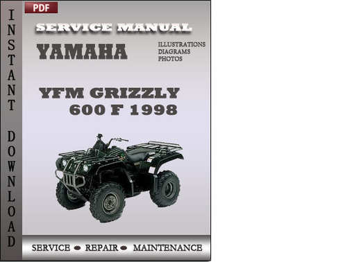 yamaha yfm grizzly 600 f 1998 factory service repair. Black Bedroom Furniture Sets. Home Design Ideas