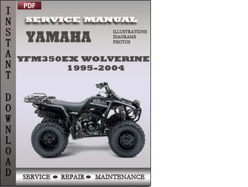 Yamaha YFM350EX Wolverine 1995-2000 Factory Service Repair ...