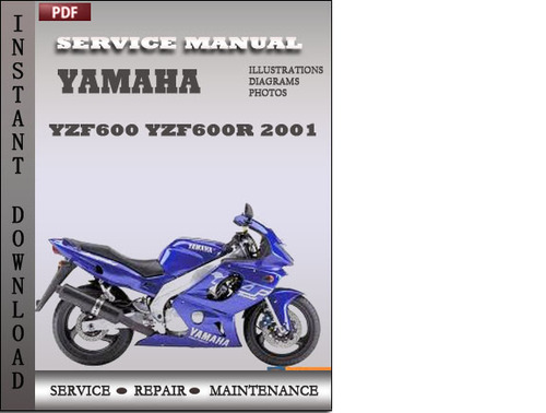 yamaha yzf600 yzf600r 2001 factory service repair manual. Black Bedroom Furniture Sets. Home Design Ideas