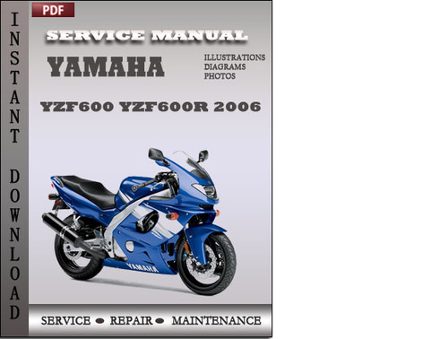 yamaha yzf600 yzf600r 2006 factory service repair manual. Black Bedroom Furniture Sets. Home Design Ideas