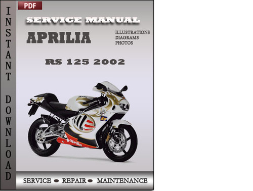 aprilia rs 125 2002 factory service repair manual download downlo rh tradebit com Honda Rc125 Honda CBR