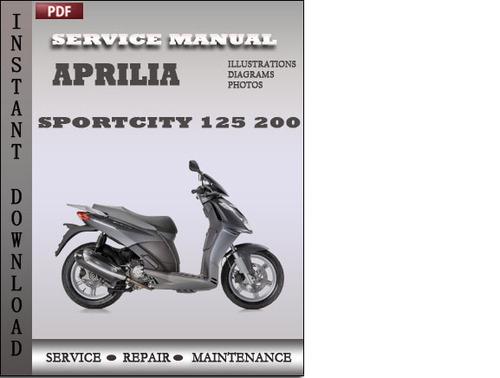 aprilia sportcity 125 200 factory service repair manual