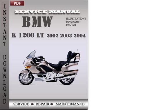 bmw k 1200 lt 2002 2003 2004 factory service repair manual. Black Bedroom Furniture Sets. Home Design Ideas