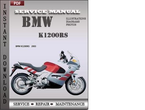 bmw k1200rs factory service repair manual download download manua rh tradebit com bmw k1200r repair manual bmw k1200 manual