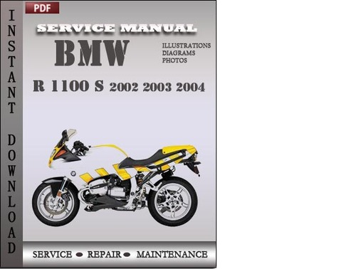 bmw r 1100 s 2002 2003 2004 factory service repair manual. Black Bedroom Furniture Sets. Home Design Ideas
