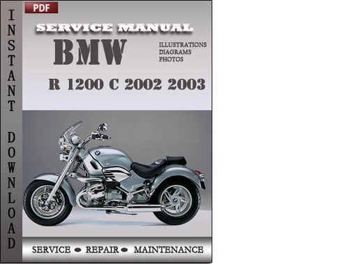 bmw r 1200 c 2002 2003 factory service repair manual. Black Bedroom Furniture Sets. Home Design Ideas