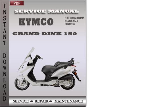 kymco grand dink 150 factory service repair manual download downl rh tradebit com kymco 125 service manual kymco service manual pdf