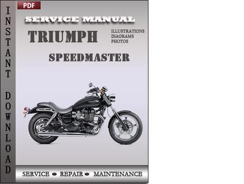 triumph speedmaster factory service repair manual download downlo rh tradebit com suzuki motorcycle factory service manuals 2015 Chevy Cruze Factory Service Manual