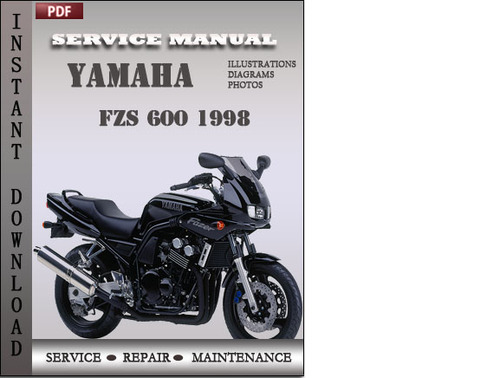 Pay for Yamaha FZS 600 1998 Factory Service Repair Manual Download