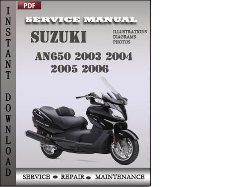Pay for Suzuki AN650 2003 2004 2005 2006 Factory Service Repair Manual Download