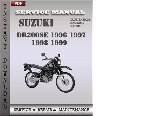 suzuki dr200se 1996 1997 1998 1999 factory service repair manual do rh tradebit com Suzuki Street Bikes Suzuki DR200SE MPG