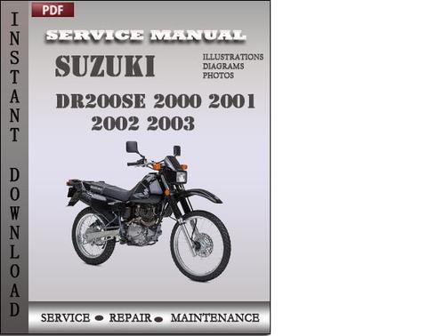 suzuki dr200se 2000 2001 2002 2003 factory service repair manual do rh tradebit com Suzuki Dirt Bikes Suzuki Raider 200Cc New Model