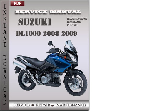 Pay for Suzuki DL1000 2008 2009 Factory Service Repair Manual Download