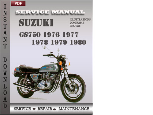 suzuki gs750 1976 1977 1978 1979 1980 factory service repair manual rh tradebit com 1978 suzuki gs750 service manual pdf 1978 suzuki gs750 service manual pdf