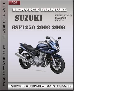 suzuki gsf1250 2008 2009 factory service repair manual download d rh tradebit com Suzuki RM 125 Repair Manual Suzuki Auto Repair Manuals