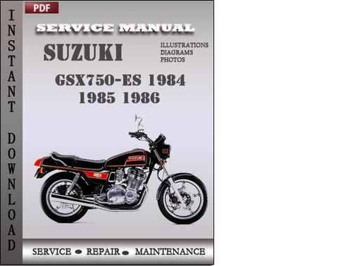 Pay for Suzuki GSX750-ES 1984 1985 1986 Factory Service Repair Manual Download