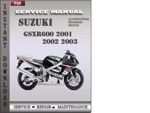 suzuki gsxr600 2001 2002 2003 factory service repair. Black Bedroom Furniture Sets. Home Design Ideas