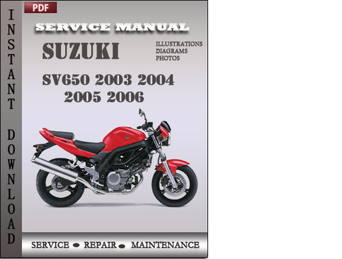suzuki sv650 2003 2004 2005 2006 factory service repair manual down rh tradebit com 2004 sv650 service manual 2004 sv650 owners manual
