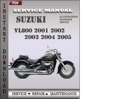Suzuki Vl800 2001 2002 2003 2004 2005 Factory Service